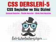 CSS Dersleri-5 Evrensel – Özellik Seçicileri Sözde Sınıf ve Elemanlar