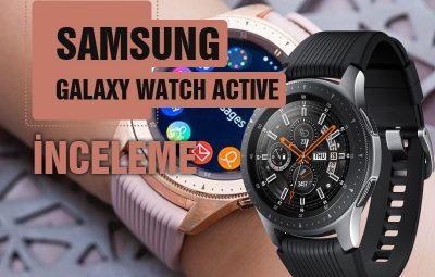 Samsung Galaxy Watch Active inceleme