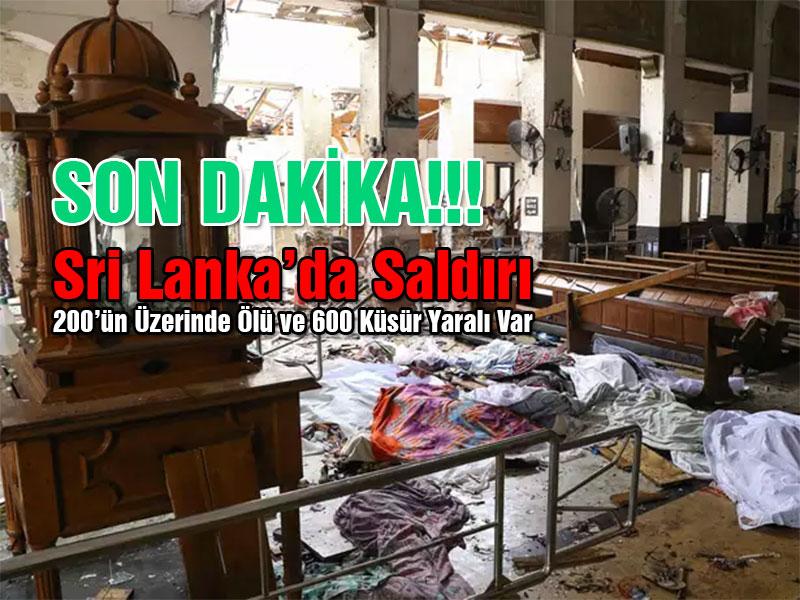 Sri Lanka Saldırısı Son Durum Ne!