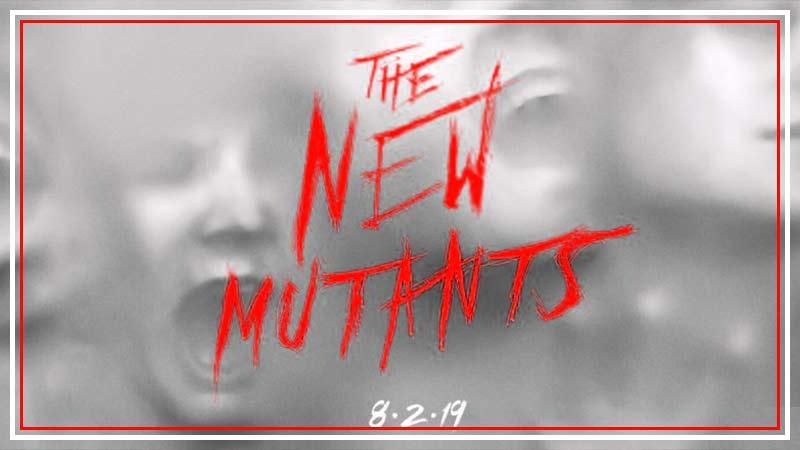 2019 Filmleri Listesi Film Önerileri yeni mutantlar / New Mutants
