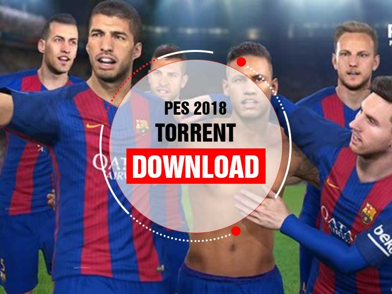 PES 2018 Torrent Download Free ücretsiz indir