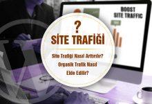 Site trafiği arttırmak ve organik ziyaretçi için ipuçları
