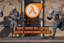 Half Life Alyx Çıkış Tarihi Trailer Sistem Gereksinimleri