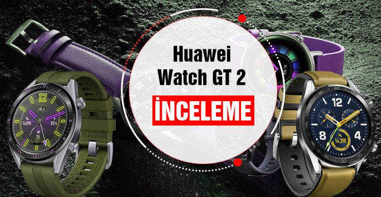 Huawei Watch GT 2 İnceleme! Fiyatı Performans ve Özellikleri