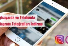 Cep Telefonlarında ve PC'de Instagram Fotoğrafları İndirme Nasıl Yapılır?