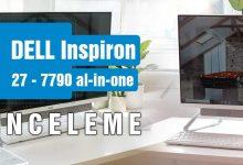 Dell Inspiron 27 7790 all-in-one İnceleme Yarı Bilgisayar Yarı TV Özellikleri
